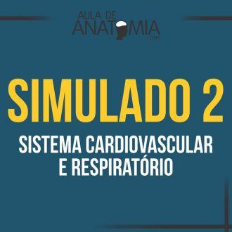 Simulado 2 - Sistema Cardiovascular e Respiratório