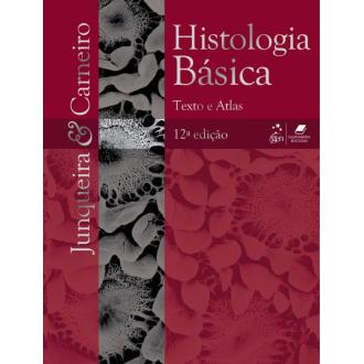 Livro - Histologia Básica: Textos e Atlas