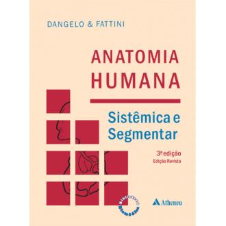 Livro - Anatomia Humana Sistêmica e Segmentar - 3ª Edição