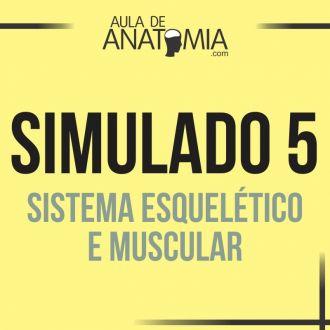 Simulado 5 -  Sistema Esquelético e Muscular